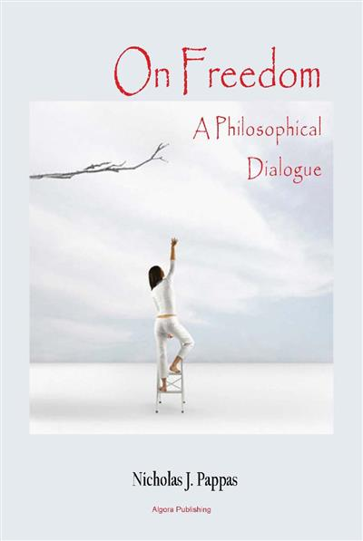 On Freedom A Philosophical Dialogue