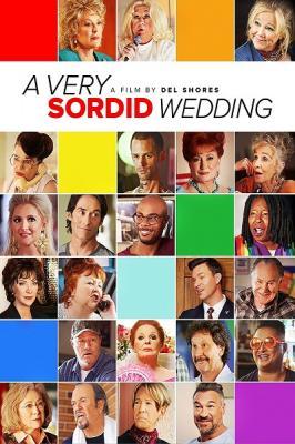 Очень противная свадьба / A Very Sordid Wedding (2017) BDRip 720p