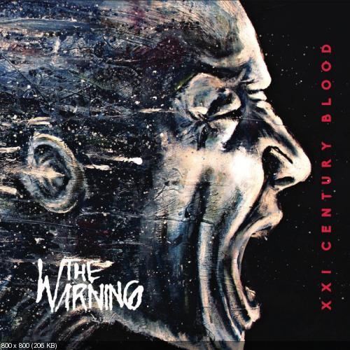 The Warning - XXI Century Blood (2017)