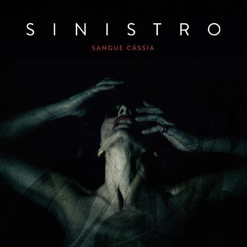Sinistro - Sangue Cássia (2018)