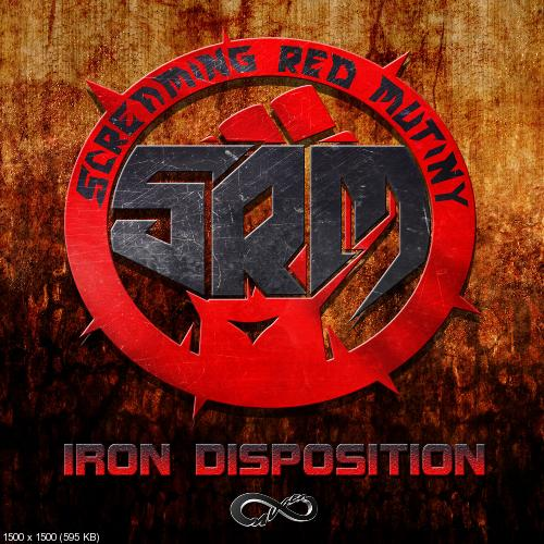 Screaming Red Mutiny - Iron Disposition (Single) (2017)