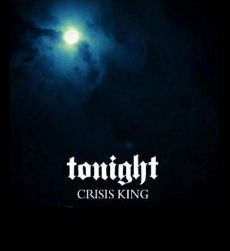 Crisis King - Tonight [EP] (2016)