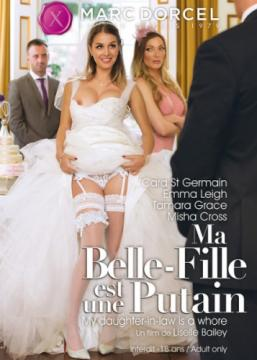 Ma Belle-Fille Est Une Putain / My Daughter-in-Law is a Whore (2017) FullHD 1080p