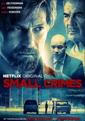 Мелкие преступления / Small Crimes (2017) WEBRip 1080p