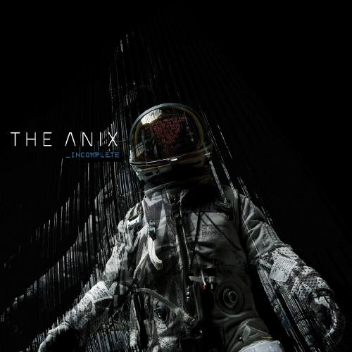 The Anix - Incomplete (Single) (2018)