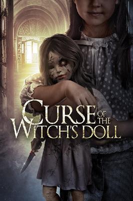 Проклятие: Кукла ведьмы / Curse of the Witch's Doll (2018)