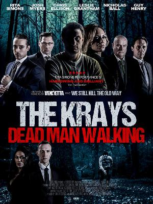 Крэйи: Ходячий мертвец / The Krays: Dead Man Walking (2018)