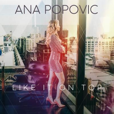 Ana Popovic - Like It on Top - 2018, FLAC (tracks), lossless